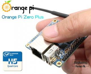 Orange Pi Zero Plus : H5